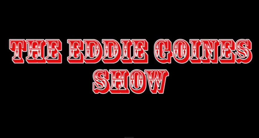 LOOK WHO'S NEXT: The Eddie Goines Show