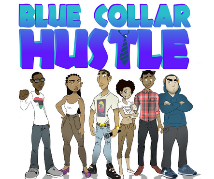 LOOK WHO'S NEXT: Blue Collar Hustle