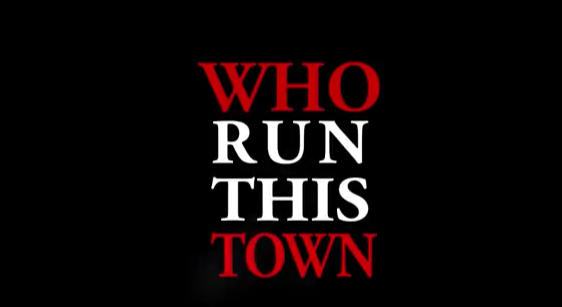 LOOK WHO'S NEXT: Who Run This Town
