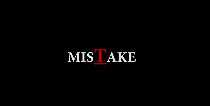 LOOK WHO'S NEXT: Mistake Episode One & Two Review