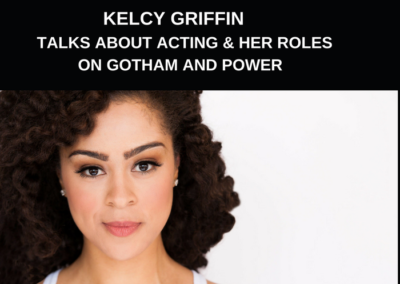 Kelcy Griffin Talks About Her Roles on Gotham and Power