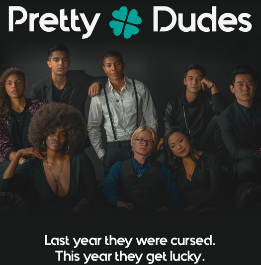 LOOK WHO'S NEXT: Pretty Dudes