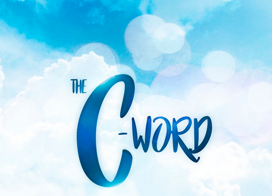 LOOK WHO'S NEXT: The C-Word