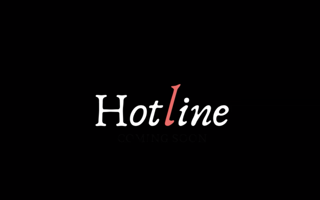 LOOK WHO'S NEXT: Hotline