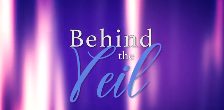 LOOK WHO'S NEXT: Behind the Veil